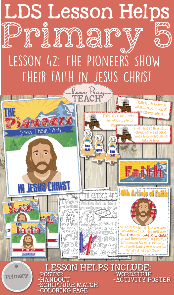Primary 5 Lesson 42: The Pioneers Show Their Faith in Jesus Christ