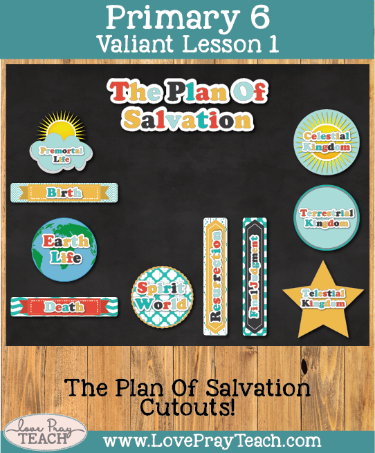 Primary 6 Lesson 1: Heavenly Father's Plan for Us