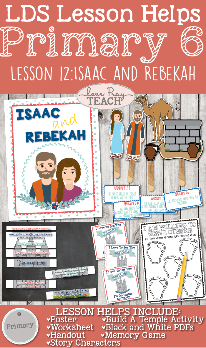 Primary 6 Lesson 12: Isaac and Rebekah