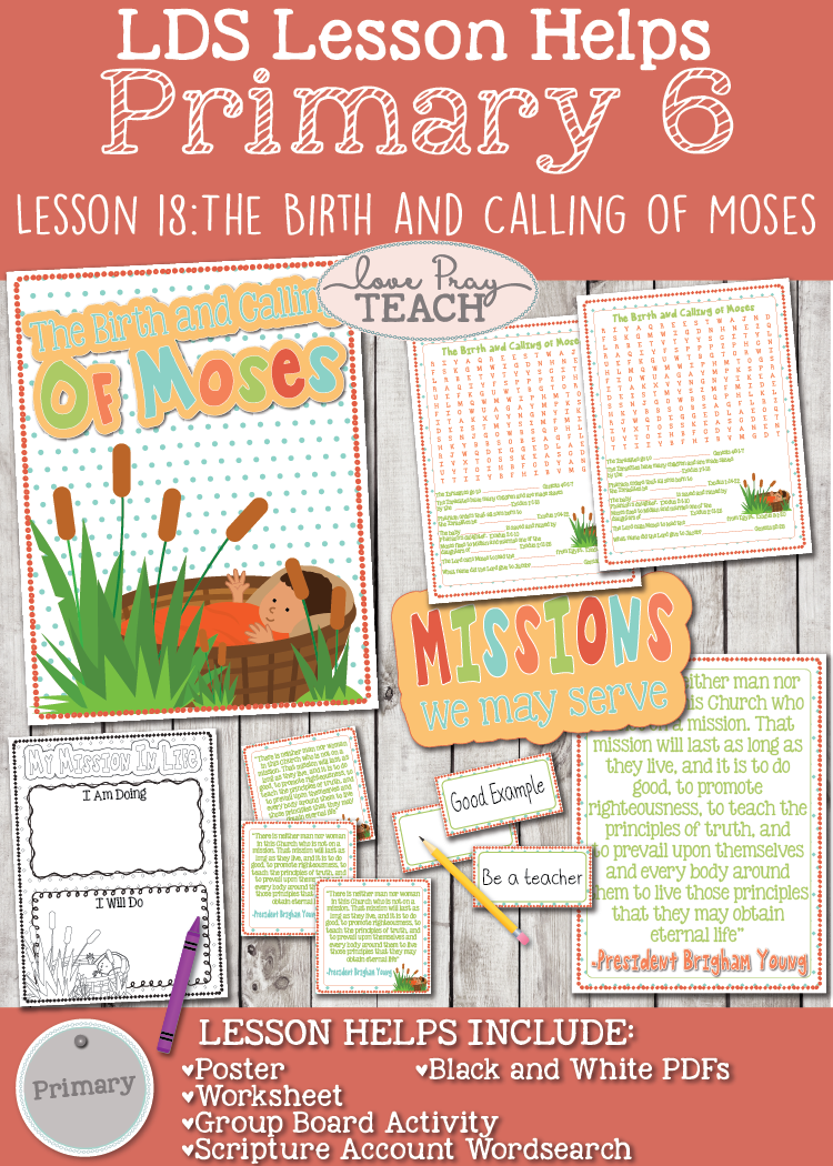 Lesson helps packet forPrimary 6 Lesson 18: The Birth and Calling of Moses