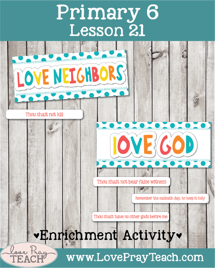 Lesson helps and ideas forPrimary 6 Lesson 21: The Ten Commandments