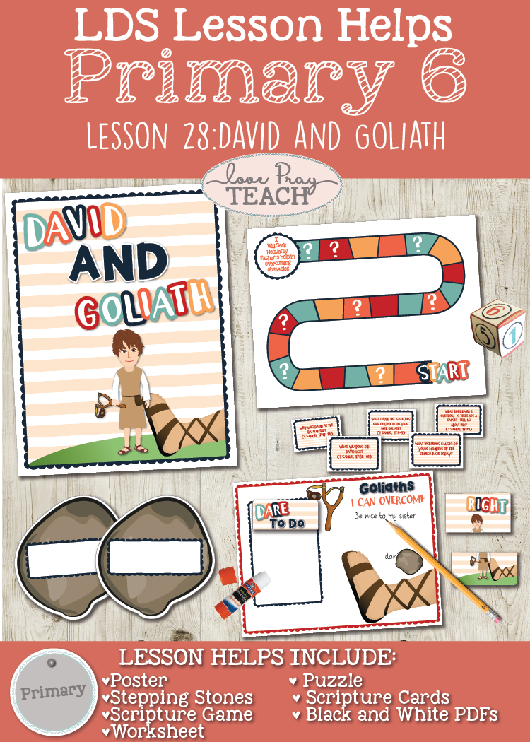 Lesson ideas and helps forPrimary 6 Lesson 28:David and Goliath