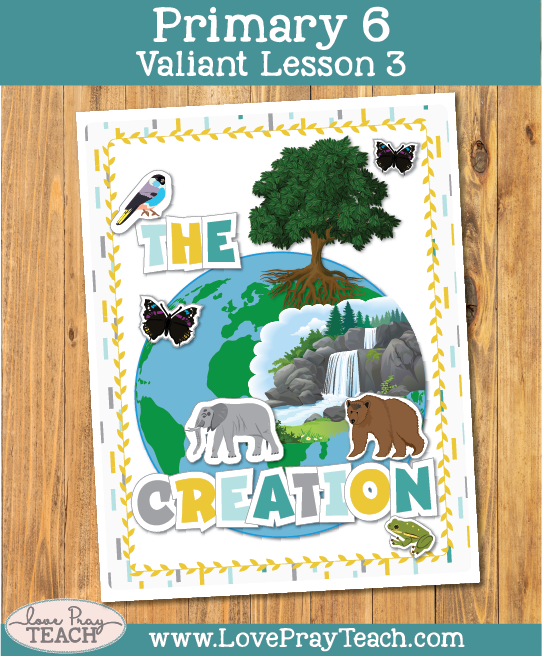 Primary 6 Lesson 3: The Creation