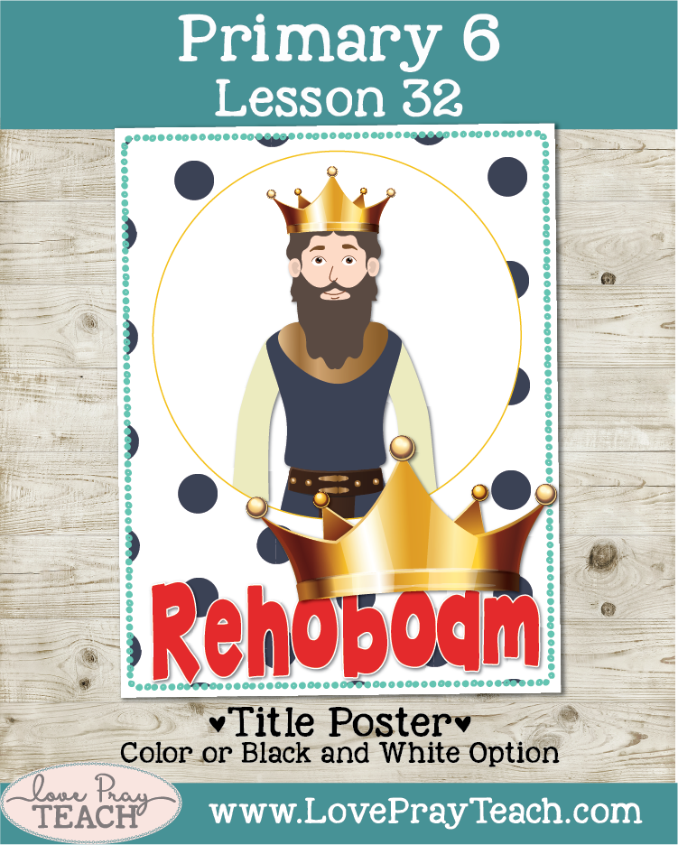 Old Testament Primary 6 Lesson 32: Rehoboam