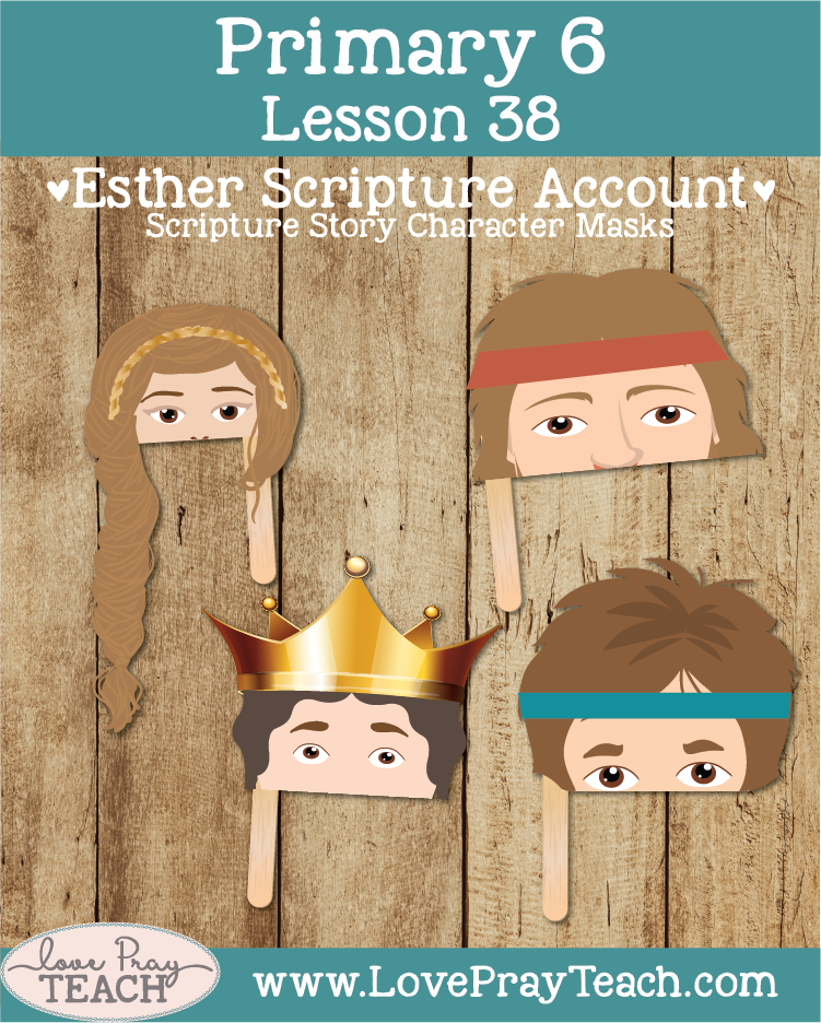 Primary 6 Lesson 38: Esther Saves Her People