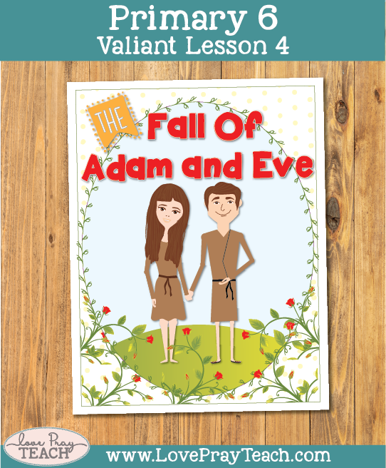 Primary 6 Lesson 4: The Fall of Adam and Eve