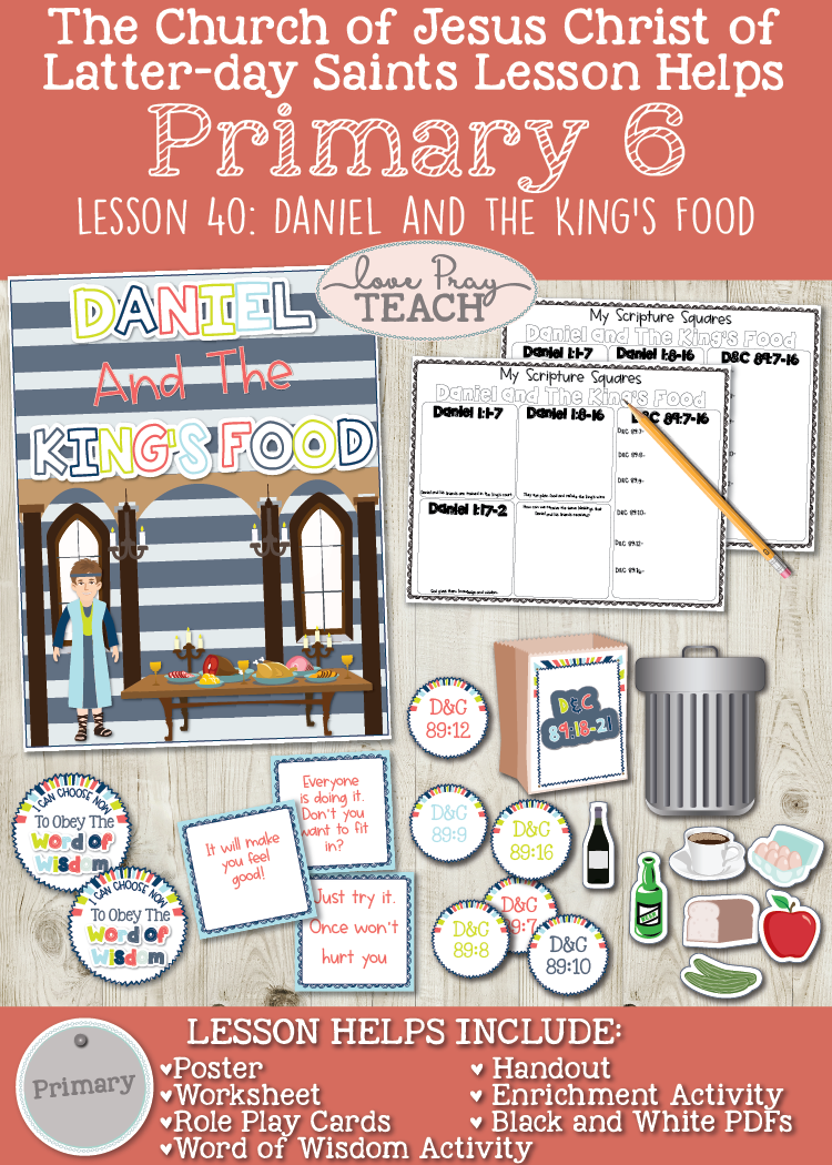Primary 6 Lesson 40: Daniel and the King's Food