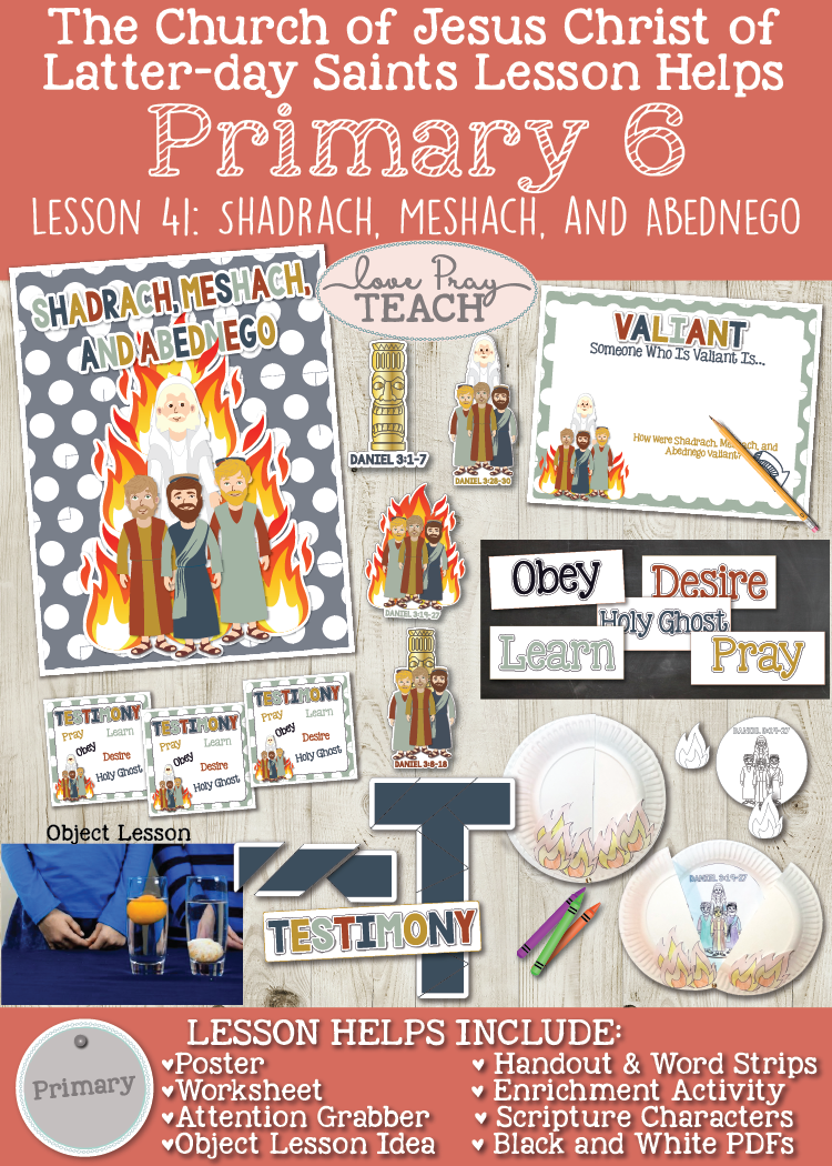 Primary 6 Lesson 41: Shadrach, Meshach, and Abednego