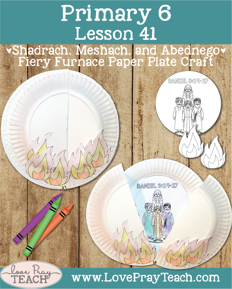 Individual lesson helps packet for Primary 6 Lesson 41: Shadrach, Meshach, and Abednego