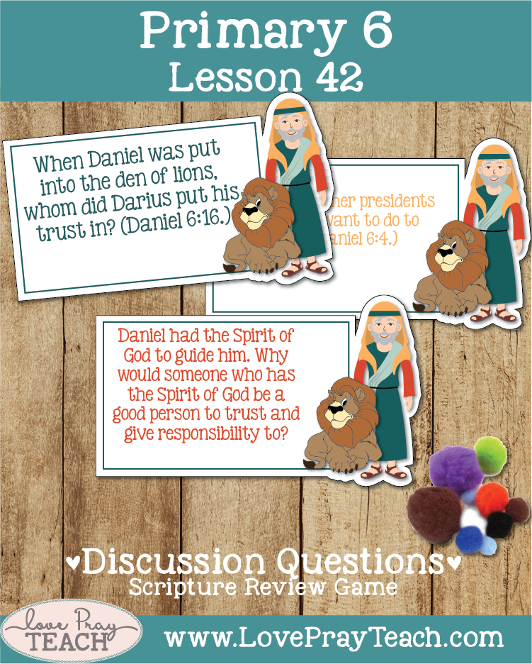 Individual lesson helps packet for Primary 6 Lesson 42: Daniel in the Lions' Den