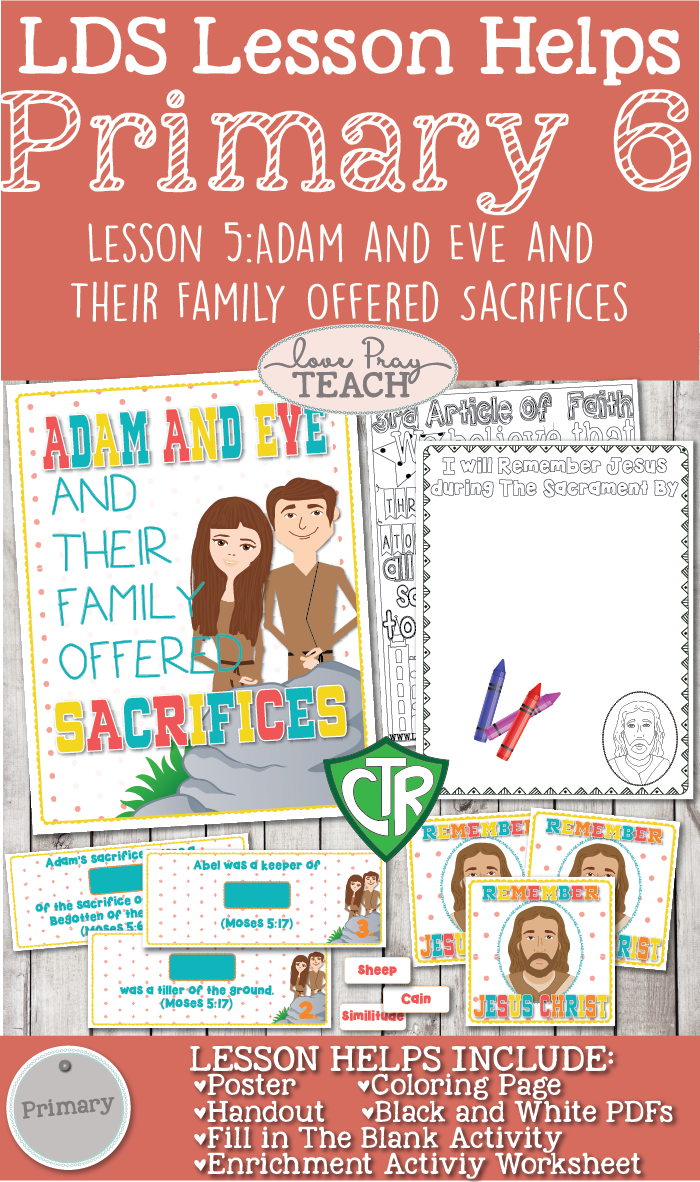 Primary 6 Lesson 5: Adam and Eve and Their Family Offered Sacrifices