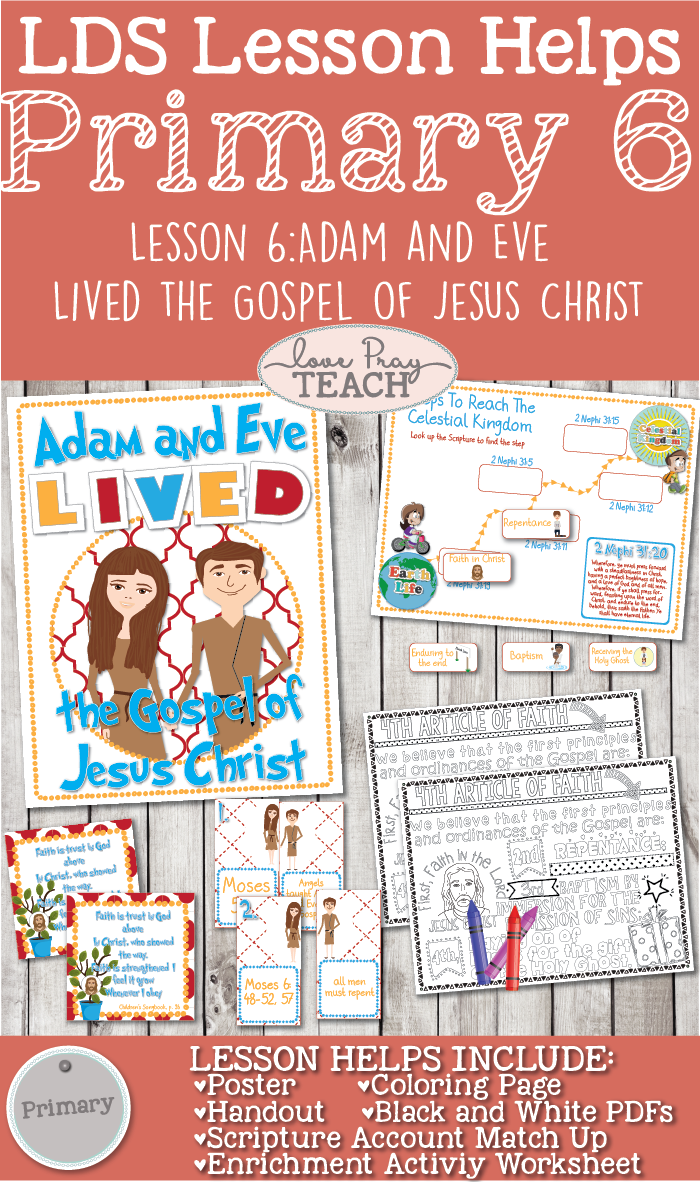 Primary 6 Lesson 6: Adam and Eve Lived The Gospel of Jesus Christ