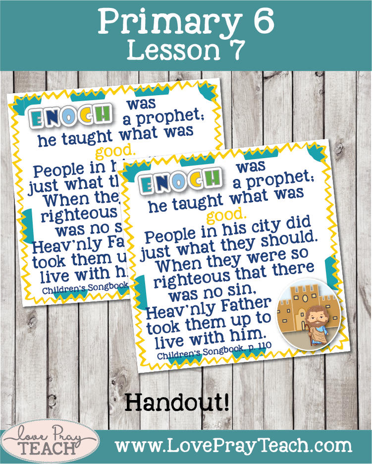 Primary 6 Lesson 7: Enoch and a Zion People