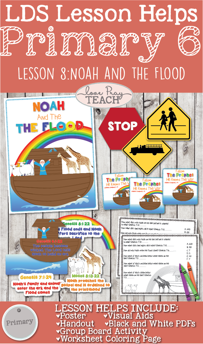 Primary 6 Lesson 8: Noah and the Flood