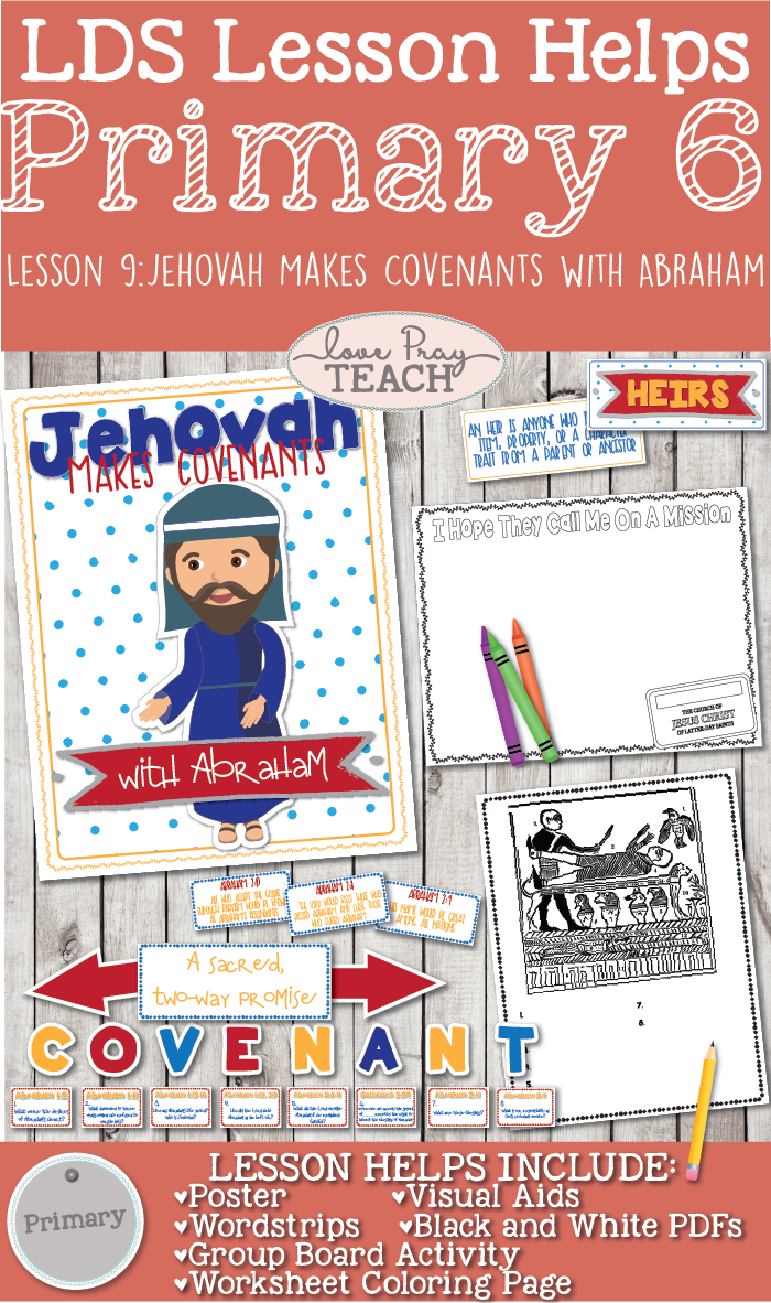 Primary 6 Lesson 9: Jehovah Makes Covenants with Abraham
