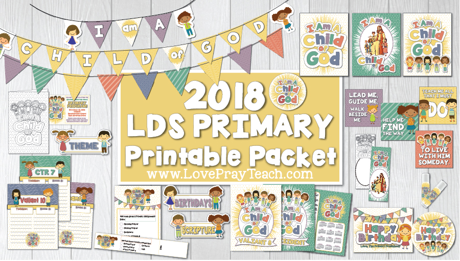 2018 Primary Theme Printable Packet including posters, bulletin board printables, birthday cards, chapstick covers, assignment cards and wristbands, banners, door signs, binder covers, and more! www.LovePrayTeach.com