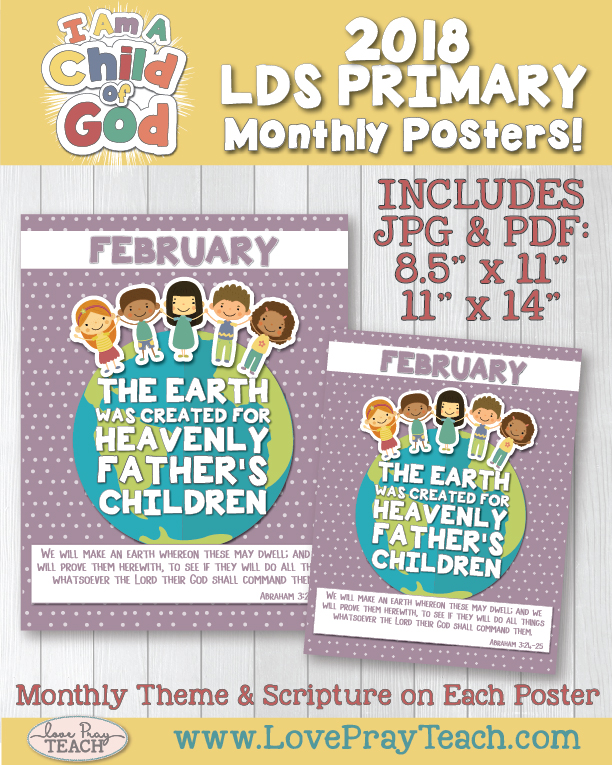 2018 Primary Theme Monthly Posters that include the Monthly Theme and Scripture! www.LovePrayTeach.com