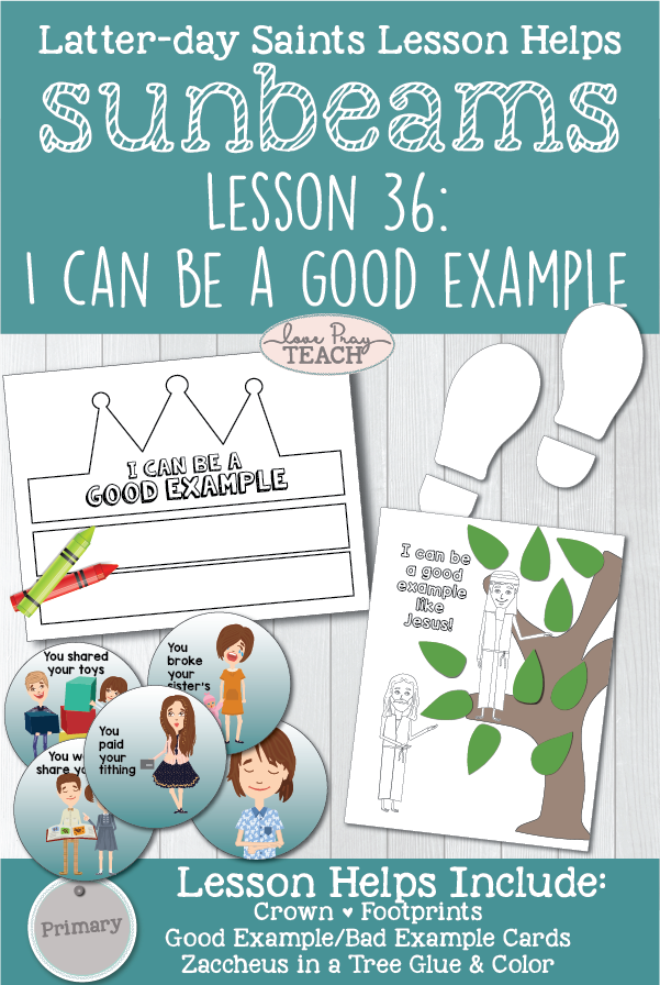 """I Can Be a Good Example"" LDS Primary 1 Sunbeams Lesson 36 printable lesson packet including Zaccheus' cut and color activity, crown, footprints, good and bad example cards, and more! www.LovePrayTeach.com"