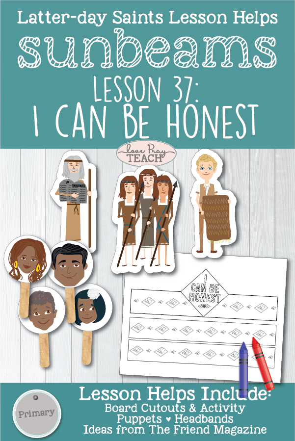 "LDS Primary 1 Sunbeams 37: ""I Can Be Honest"" Printable Lesson Packet including board cutouts, headband, coloring activities, and more! www.LovePrayTeach.com"