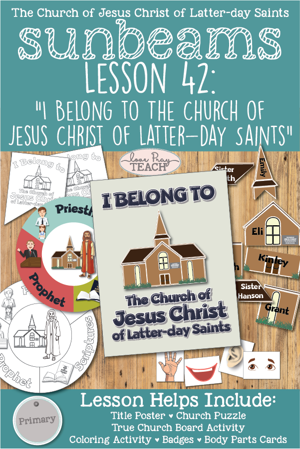 """I Belong to The Church of Jesus Christ of Latter-day Saints"" Sunbeams Primary 1 (ages 3-4) Printable lesson packet includes activity ideas, coloring pages, and more! www.LovePrayTeach.com"