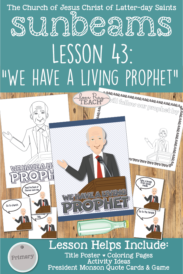 "Sunbeams Lesson 43: ""We Have a Living Prophet"" Primary 1 Printable Lesson Packet for Latter-day Saints including coloring pages, activity ideas, game and more! www.LovePrayTeach.com"