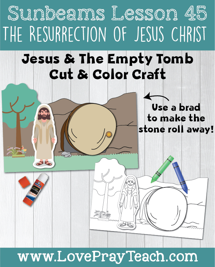 LDS Primary 1 Sunbeams Lesson 45 (Easter):