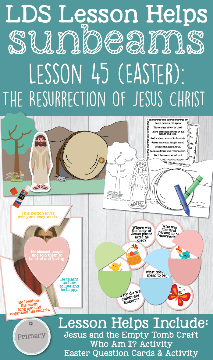 "LDS Primary 1 Sunbeams Lesson 45 (Easter): ""The Resurrection of Jesus Christ"" Lesson helps include printables, Jesus and the Empty Tomb craft, teaching ideas, Easter Egg hunt, Easter question cards, coloring pages, and more! www.LovePrayTeach.com"