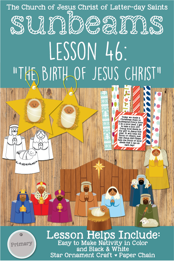 Primary 1 Sunbeams Lesson 46 (Christmas): The Birth of Jesus Christ printable lesson packet including a fun Nativity, chain activity, star ornament and more! www.LovePrayTeach.com