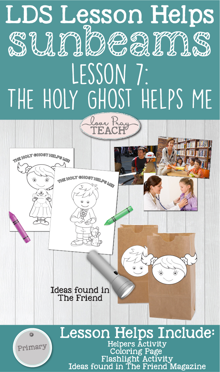 LDS Primary 1 Sunbeams Lesson 7: