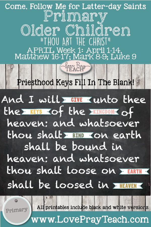 "Come, Follow Me for Primary 2019- New Testament, April Week 1: April 1-14, Matthew 16–17; Mark 8–9; Luke 9 ""Thou Art the Christ"" OLDER CHILDREN"