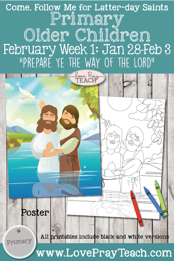 "Come, Follow Me 2019-for Primary-February Week 1: Matthew 3; Mark 1; Luke 3 ""Prepare Ye the Way of the Lord"" OLDER CHILDREN"