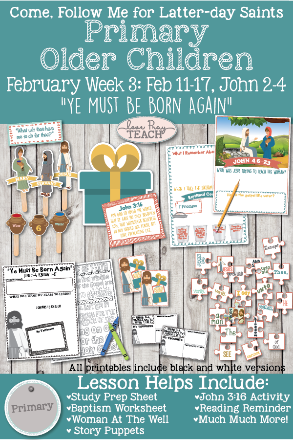 "Come, Follow Me for Primary: February 11–17 John 2–4 ""Ye Must Be Born Again"" OLDER CHILDREN"