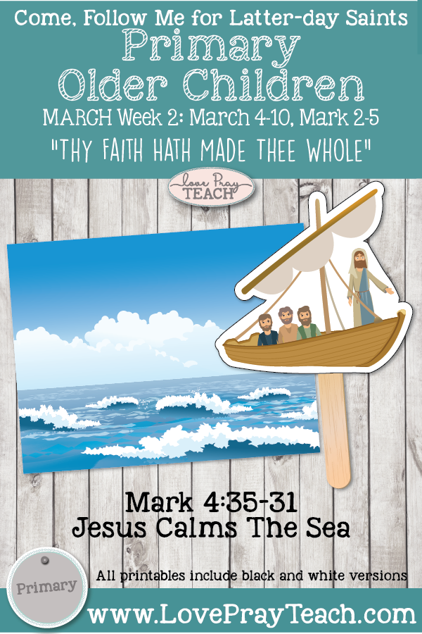 """Come, Follow Me for Primary March Week 2: March 4-10, Matthew 8–9; Mark 2–5 """"Thy Faith Hath Made The Whole"""" OLDER CHILDREN"""