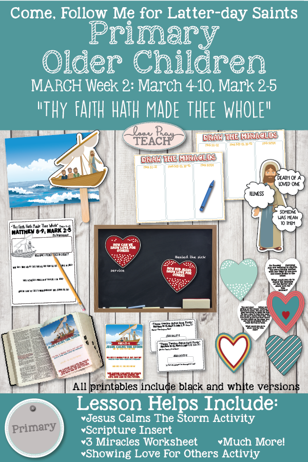"Come, Follow Me for Primary March Week 2: March 4-10, Matthew 8–9; Mark 2–5 ""Thy Faith Hath Made The Whole"" OLDER CHILDREN"