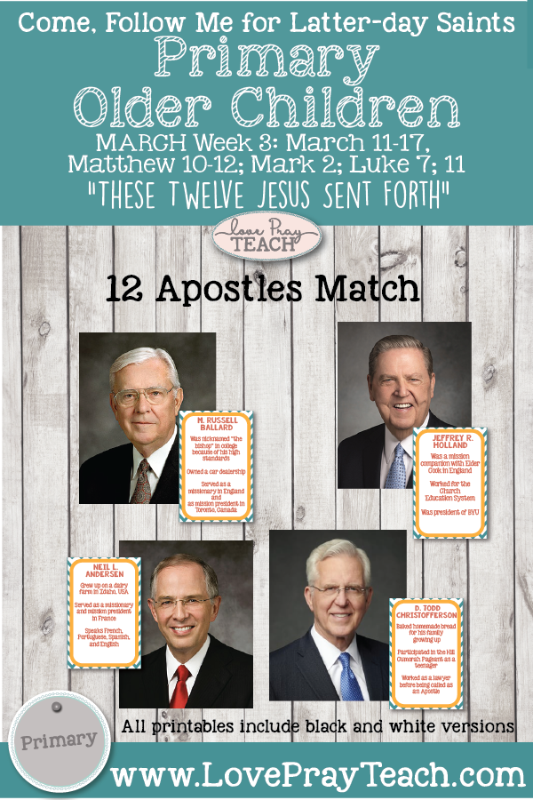 """Come, Follow Me for Primary 2019-March Week 3: March 11–17, Matthew 10–12; Mark 2; Luke 7; 11 """"These Twelve Jesus Sent Forth"""" OLDER CHILDREN"""