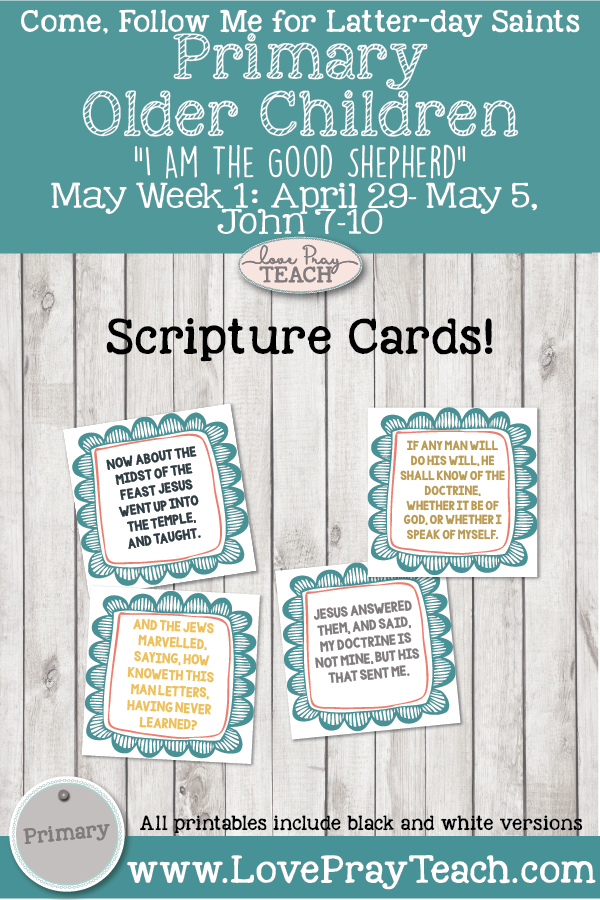 """Come, Follow Me for Primary 2019- New Testament, May Week 1: April 29–May 5, John7- 10: """"I Am the Good Shepherd""""OLDER CHILDREN"""