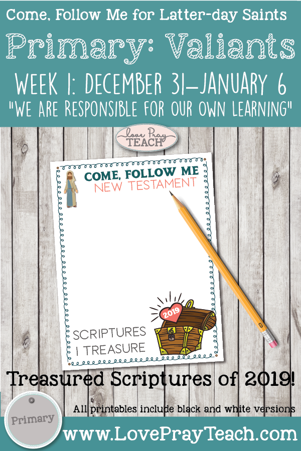 Individual lesson packet: Come, Follow Me-For Primary: 2019 New Testament-December 31–January 6 We Are Responsible for Our Own Learning