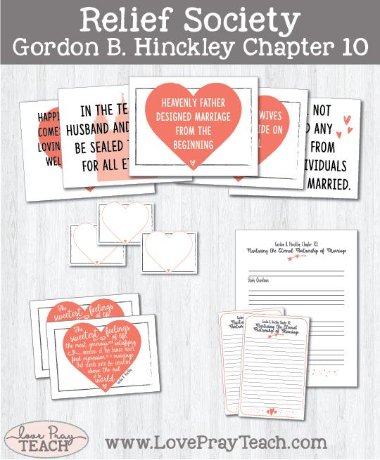 Gordon B. Hinckley Chapter 10 Relief Society Lesson Helps on LovePrayTeach.com