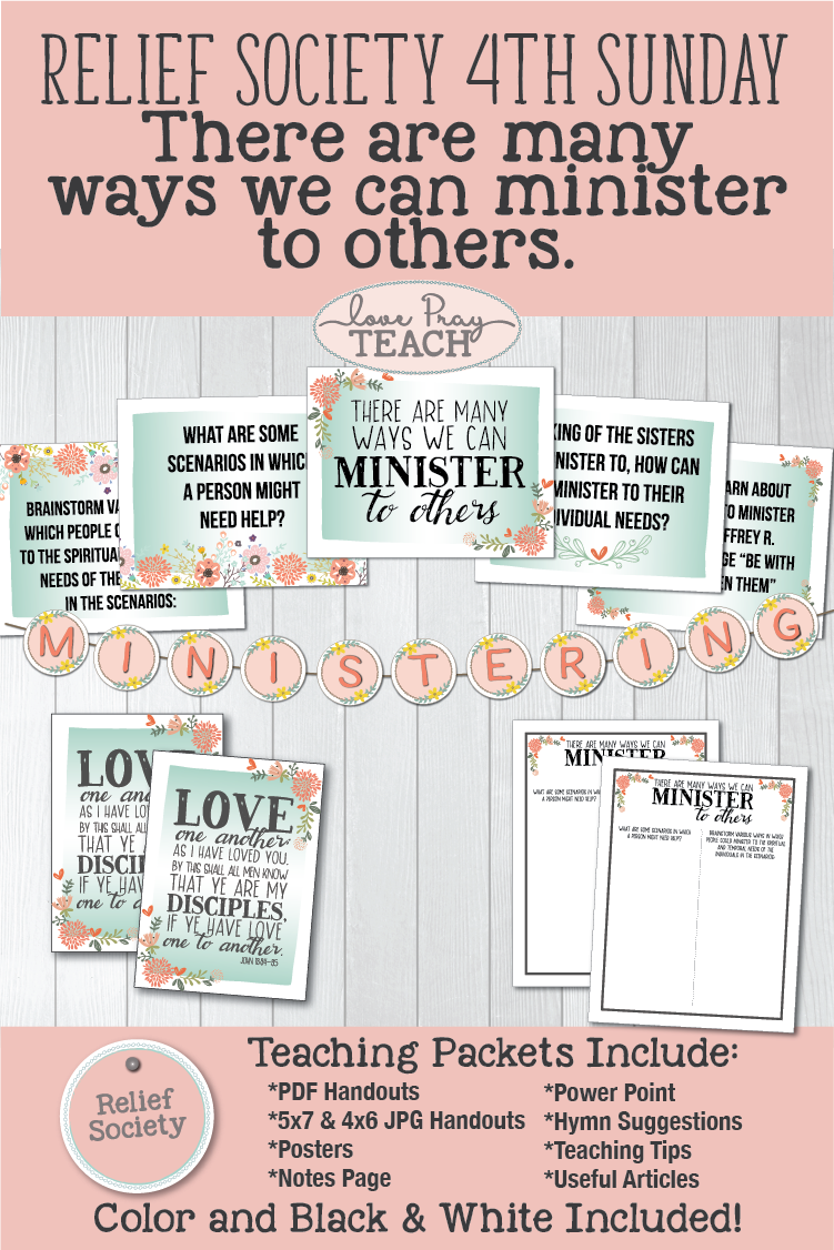 "LDS Relief Society Fourth Sunday ""There are many ways we can minister to others."" Printable lesson packet including handouts, PowerPoint, object lesson, note's page, and more! www.LovePrayTeach.com"