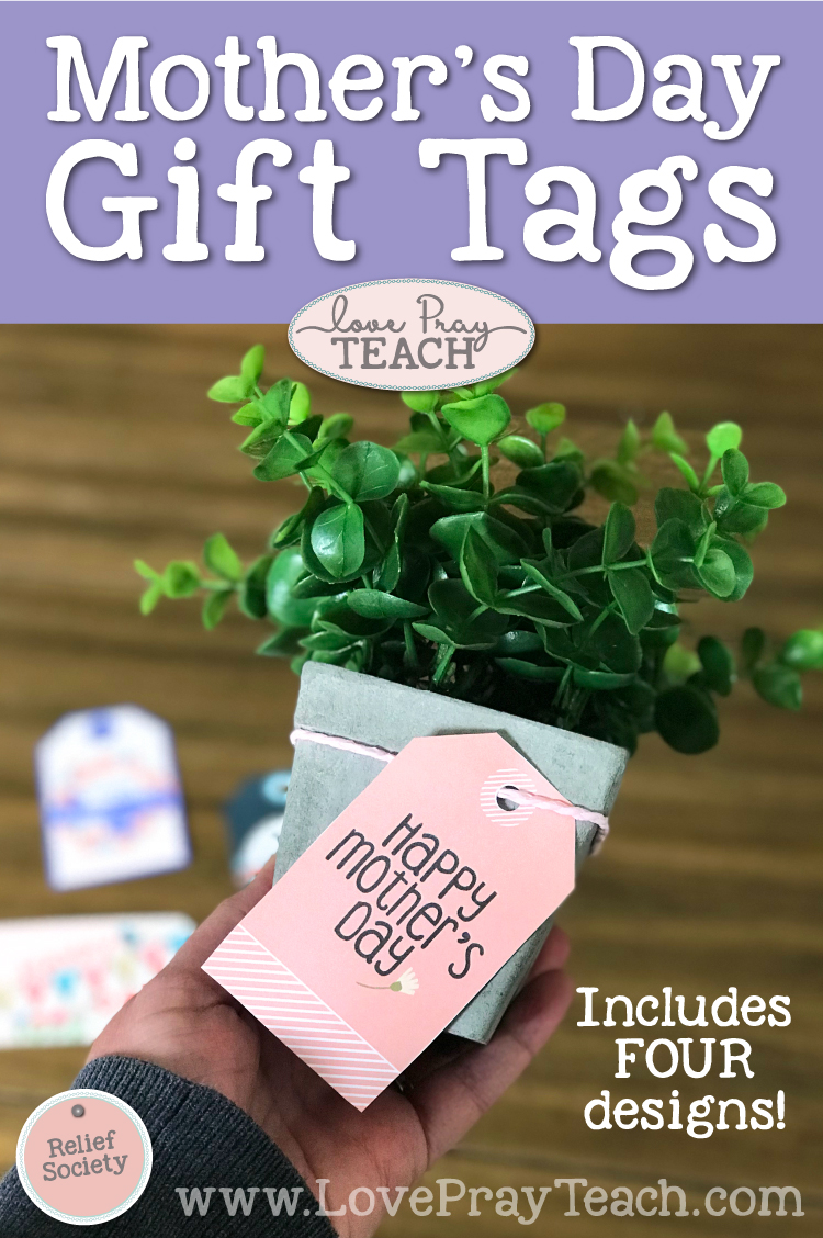 Mother's Day printable gift tags | 4 designs to choose from | digital download | found on www.LovePrayTeach.com