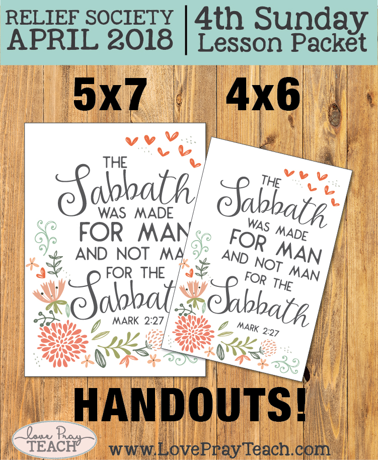 "LDS Relief Society ""The Sabbath is a day to worship."" 4th Sunday lesson packet includes printables and teaching aids www.LovePrayTeach.com"