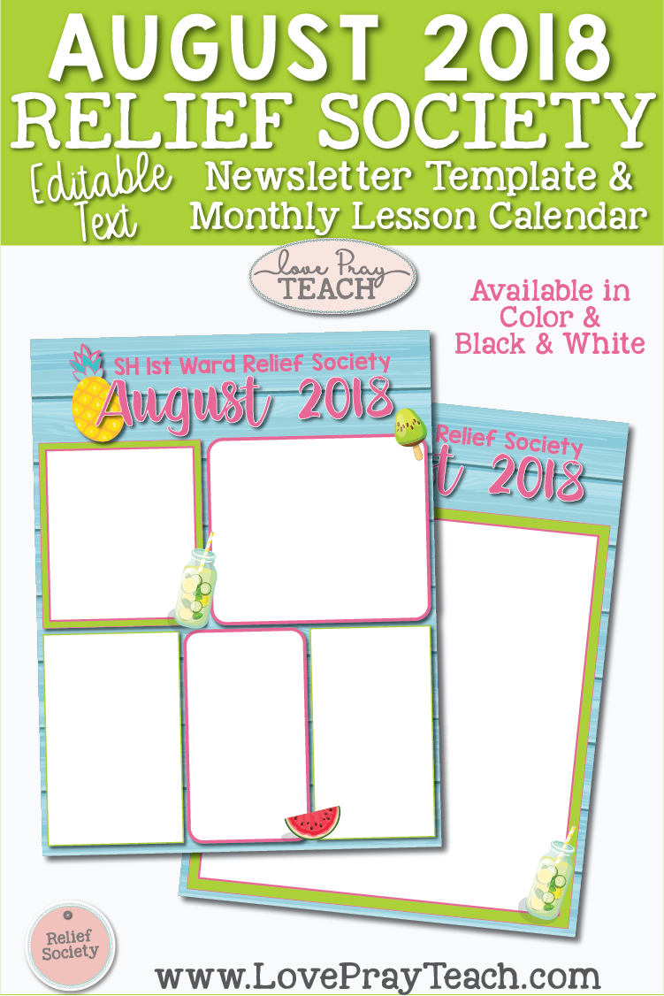 August 2018 Editable Newsletter Template www.LovePrayTeach.com