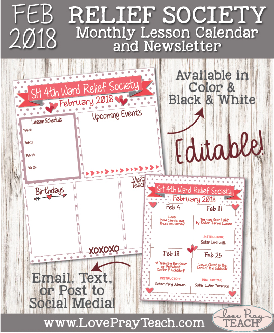 February 2018 Editable Relief Society Newsletter and Lesson Calendar by www.LovePrayTeach.com