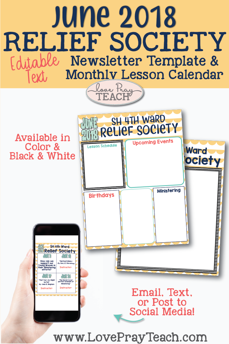 June 2018 Editable Newsletter Template and Lesson Schedule Calendar for LDS Relief Society www.LovePrayTeach.com