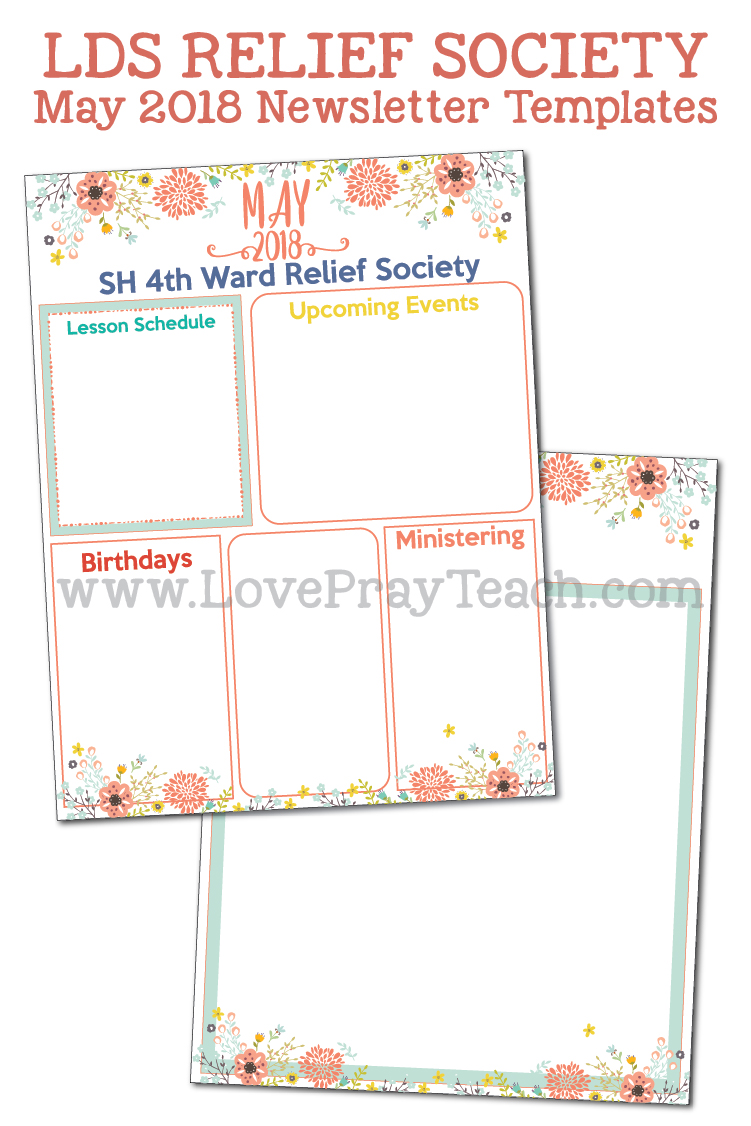 May 2018 Newsletter template with editable text plus a Relief Society lesson schedule calendar! www.LovePrayTeach.com
