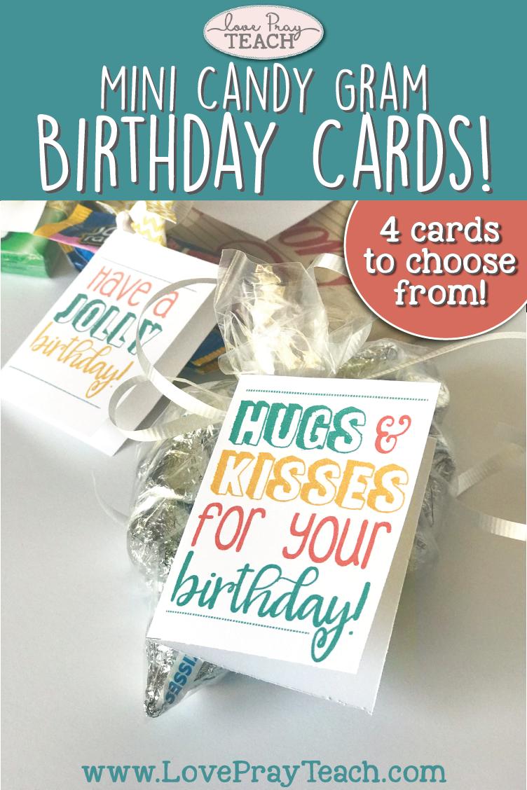 Printable mini candy gram birthday cards by LovePrayTeach.com