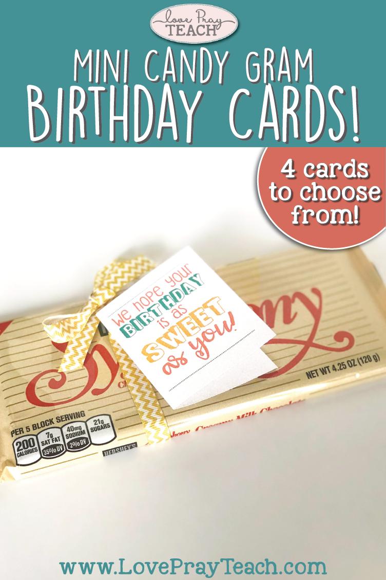 Printable mini candy gram birthday cards by www.LovePrayTeach.com