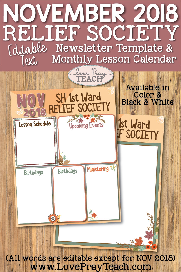 November 2018 Newsletter Template and Relief Society Lesson Schedule Calendar for members of The Church of Jesus Christ of Latter-day Saints  |  Love Pray Teach