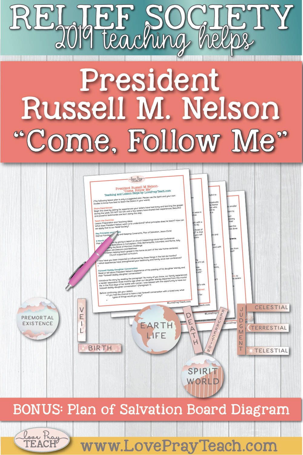 """Relief Society General Conference Lesson Helps: """"Come, Follow Me"""" by President Russell M. Nelson includes lesson suggested ideas plus a bonus Plan of Salvation L-O-V-E board diagram!  www.LovePrayTeach.com"""