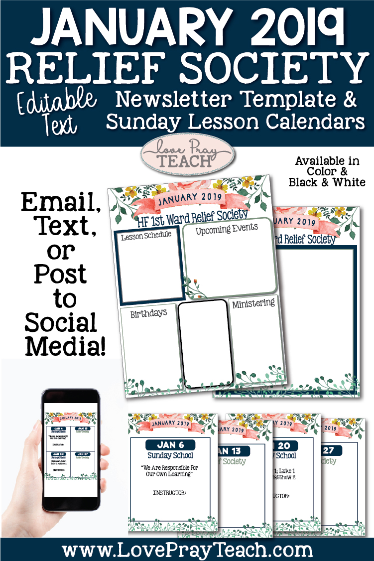 January 2019 Editable Newsletter Template and Relief Society Sunday Lesson Schedule calendars for Latter-day Saints www.LovePrayTeach.com